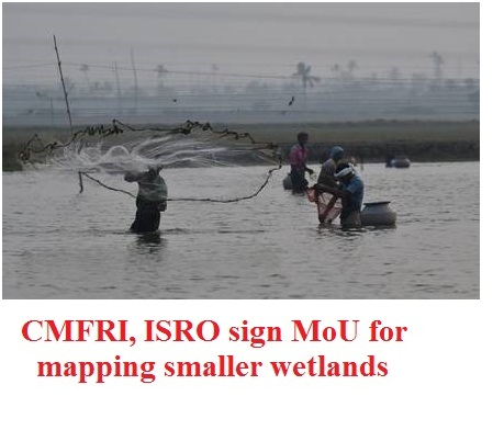 ias-coaching-centres-bangalore-hyderabad-pragnya-ias-academy-current-affairs-CMFRI-ISRO-MoU-wetlands
