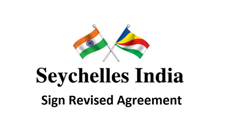 ias-coaching-centres-bangalore-hyderabad-pragnya-ias-academy-current-affairs-India-seychelles-agreement