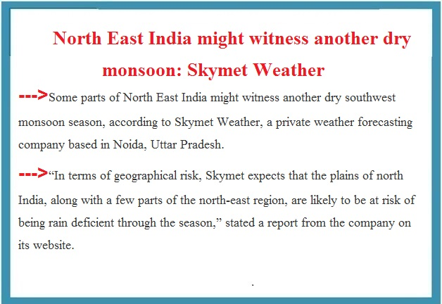 ias-coaching-centres-bangalore-hyderabad-pragnya-ias-academy-current-affairs-North-East-India-monsoon