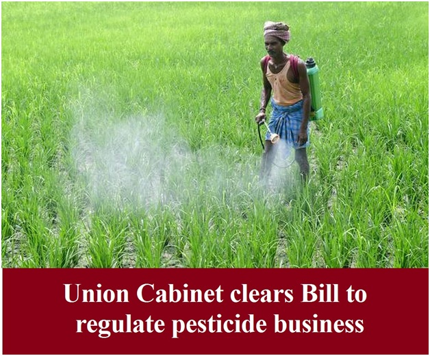 ias-coaching-centres-bangalore-hyderabad-pragnya-ias-academy-current-affairs-Union-Cabinet-regulate-pesticide
